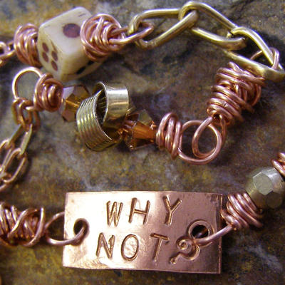 CMMAG Interview Why Not Handstamped Bracelet by Jean Skipper a.jpg - Copyrighted by Jean R. Skipper 2005 - 2010